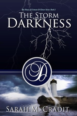 read online The Storm and the Darkness (House of Crimson and Clover, #1)