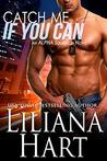 Catch Me if You Can (ALPHA Squadron, #1)