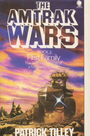 Reading books First Family (Amtrak Wars, #2)