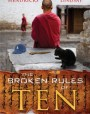 The Broken Rules of Ten (A Tenzing Norbu Mystery #0.5)