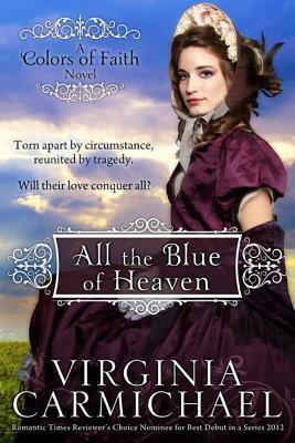 All the Blue of Heaven (Colors of Faith #1)