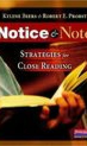 Notice and Note: Strategies for Close Reading