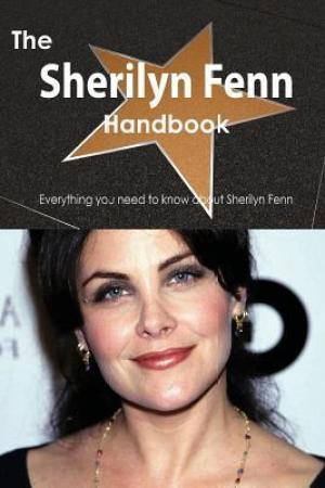 Reading books The Sherilyn Fenn Handbook - Everything You Need to Know about Sherilyn Fenn