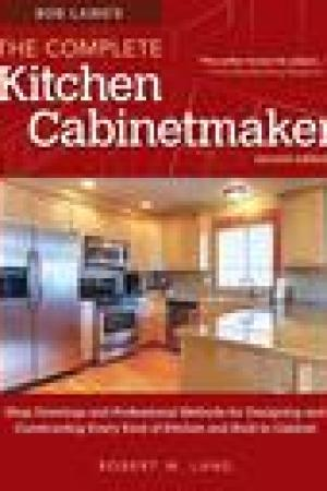 read online Bob Lang's Complete Kitchen Cabinet Maker, 2nd Edition: Shop Drawings and Professional Methods for Designing and Constructing Every Kind of Kitchen and Built-In Cabinet