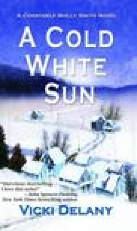 A Cold White Sun (Constable Molly Smith #6)