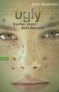 Download Ugly - Pretty - Special, Band 1: Ugly - Verlier nicht dein Gesicht pdf / epub books