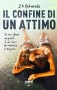 Download Il confine di un attimo (The Edge of Never, #1) books