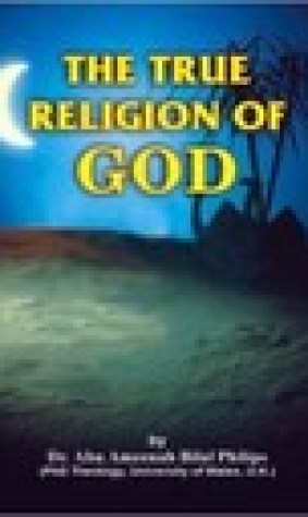 The True Religion Of God - Islam & Comparative Religion