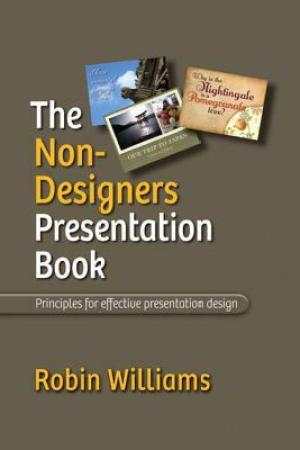 Reading books The Non-Designer's Presentation Book: Principles for Effective Presentation Design