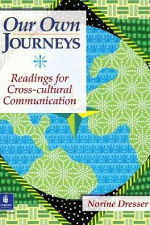 Reading books Our Own Journeys: Readings for Cross-Cultural Communication