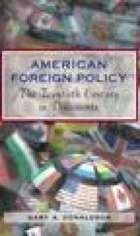 American Foreign Policy: The Twentieth Century in Documents