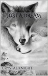 Just a Dream (Carolina Pack, #1)