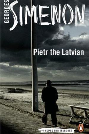 read online Pietr the Latvian (Maigret, #1)