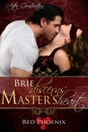 Brie Discerns Master's Heart (After Graduation, #6)