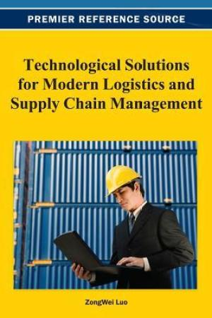 read online Technological Solutions for Modern Logistics and Supply Chain Management
