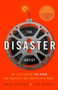 Download The Disaster Artist: My Life Inside The Room, the Greatest Bad Movie Ever Made books