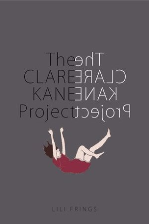 Reading books The Clare Kane Project (Clare Kane, #1)