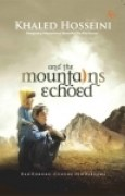 Download And The Mountains Echoed - Dan Gunung-Gunung Pun Bergema books
