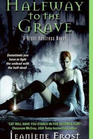 Reading books Halfway to the Grave (Night Huntress, #1)