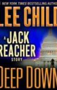Download Deep Down (Jack Reacher, #16.5) books