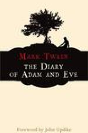 read online The Diary of Adam and Eve