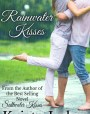 Rainwater Kisses (The Kisses #2)