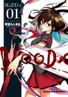 Blood-C, Vol. 01 (Blood-C, #1)