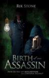 Birth of an Assassin (Birth of an Assassin)