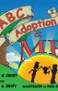 Download ABC, Adoption & Me: A Multicultural Picture Book for Adoptive Families pdf / epub books