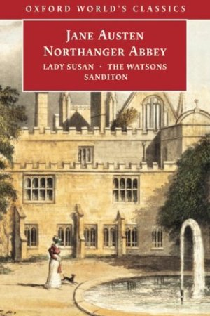 Reading books Northanger Abbey, Lady Susan, The Watsons, Sanditon