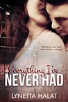 Everything I've Never Had (Everything, #1)