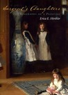 Sargent's Daughters: The Biography of a Painting