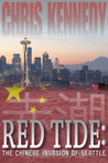 Red Tide: The Chinese Invasion of Seattle (Occupied Seattle, #1)