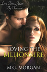 Loving the Billionaire (Billionaire Brothers, #3)