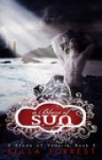 Download A Blaze of Sun (A Shade of Vampire, #5) books