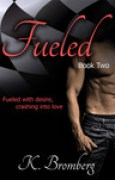 Download Fueled (Driven, #2) books