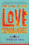 The Case of the Love Commandos (Vish Puri, #4)