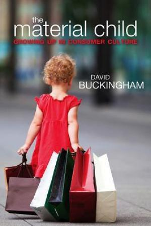 Reading books The Material Child: Growing Up in Consumer Culture