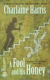 A Fool and His Honey (Aurora Teagarden, #6)