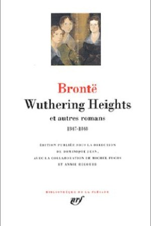 Reading books Wutherings heights et autres romans 1847-1848 (Bibliothque de la Pliade)