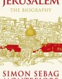 Jerusalem: The Biography