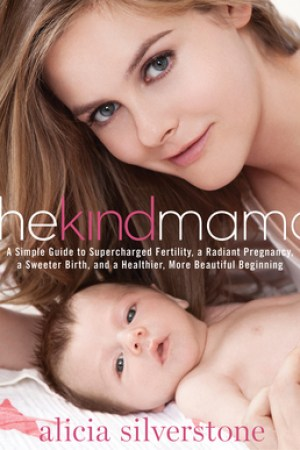 Reading books The Kind Mama: A Simple Guide to Supercharged Fertility, a Radiant Pregnancy, a Sweeter Birth, and a Healthier, More Beautiful Beginning