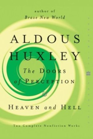 Reading books The Doors of Perception & Heaven and Hell
