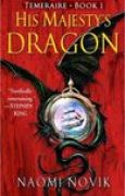 Download His Majesty's Dragon (Temeraire, #1) pdf / epub books