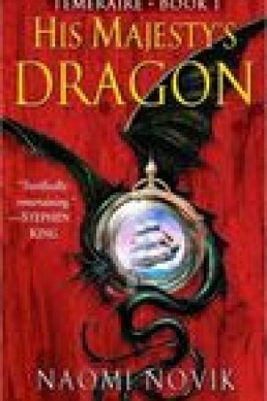 read online His Majesty's Dragon (Temeraire, #1)