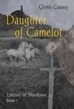 Daughter of Camelot (Empire of Shadows 1)