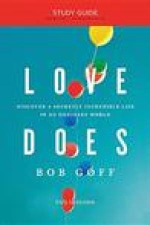 read online Love Does Study Guide: Discover a Secretly Incredible Life in an Ordinary World