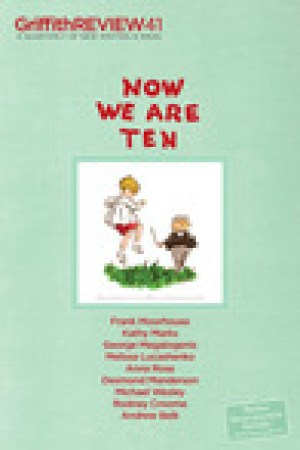 read online Griffith Review 41: Now we are ten