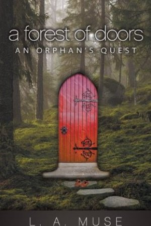 A Forest of Doors: An Orphan's Quest