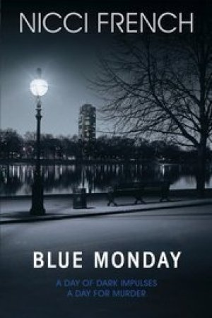 Reading books Blue Monday (Frieda Klein, #1)